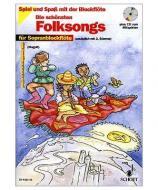 Die schönsten Folksongs für Sopranblockflöte