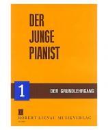 Der junge Pianist 1  Grundlehrgang