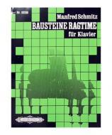 Schmitz, M. Bausteine Ragtimes