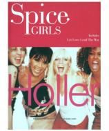Spice Girls   Holler + Let Love Lead The Way