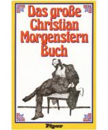 Das große Christian Morgenstern Buch