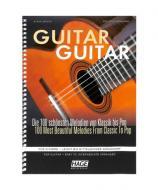 Guitar Guitar - Die 100 schönsten Melodien von Klassik bis Pop